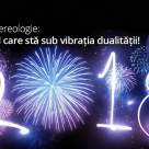 Test de Numereologie: 2018, anul care sta sub vibratia dualitatii!