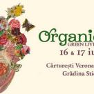 Organic Days Festival, sarbatoarea naturii