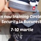 Un nou training Cercul Sigurantei bazat pe Teoria atasamentului, la Bucuresti