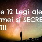 Cele 12 legi ale Karmei si secretul vietii!