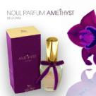 Noul parfum AMETHYST - Eternul feminin in mireasma iubirii