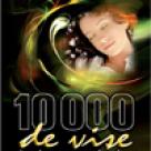 10.000 de vise interpretate