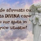 Cum sa ceri AJUTORUL DIVIN: 25 de afirmatii puternice care te vor ajuta in orice situatie