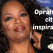 Oprah Winfrey: Top 20 de citate inspirationale