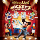 Disney Live! Prezinta Mickey's Magic Show in premiera la Bucuresti!