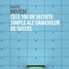 Carte: Cele 100 de secrete simple ale oamenilor de succes