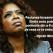 Oprah Winfrey: Cuvinte pentru următorii 50 de ani din viața ta
