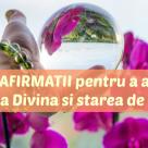 65 de AFIRMAȚII pozitive pentru a accesa Iubirea Divină și starea de Pace