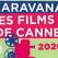Weekend cu filme de pe croazetă aduse de Caravana Les Films de Cannes à Snagov!