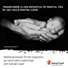 Transforma 2% din impozitul pentru venit in 100% viata pentru copii!