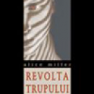 Carte: Revolta trupului