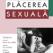 Carte: Placerea sexuala