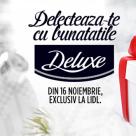 La Lidl incepe sezonul dorintelor Deluxe