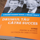 Succesul 'made in Romania': Carte de Lorand Soares Szasz si Brian Tracy