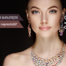 Testul Podoabelor Sufletesti: Ce piatra pretioasa te reprezinta?