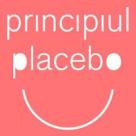 Principiul Placebo. Cum ne vindeca asteptarile pozitive