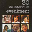 30 de interviuri eveniment
