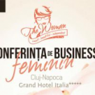 Business la feminin! Conferinta The Woman