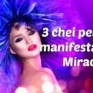 Sarah Prout: 3 chei pentru a manifesta orice Miracol