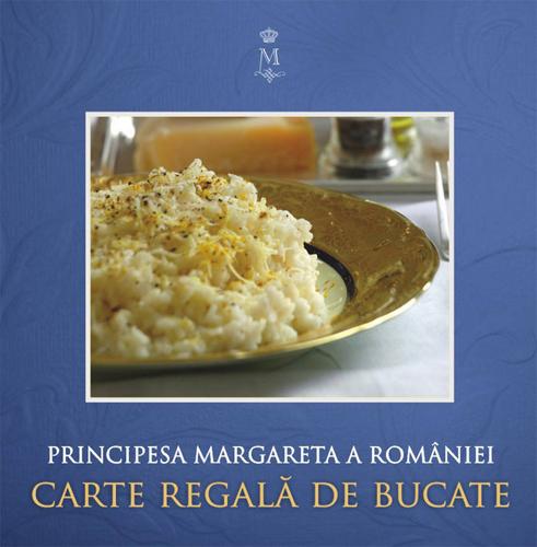 Carte regala de bucate - Principesa Margareta a Romaniei
