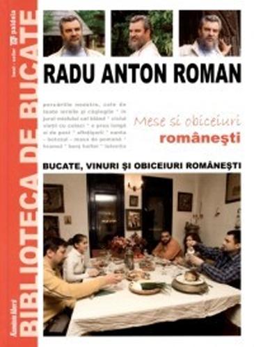 Mese si obiceiuri romanesti Radu Anton Roman