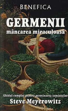 Germenii - mancarea miraculoasa