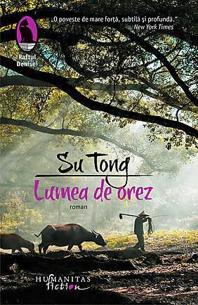 Lumea de orez - Su Tong